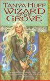 Wizard of the Grove, Tanya Huff, 0886778190