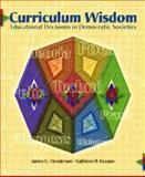 Curriculum Wisdom, James G. Henderson and Kathleen R. Kesson, 0131118196