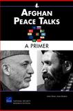 Afghan Peace Talks : A Primer, Shinn, James and Dobbins, James, 0833058193