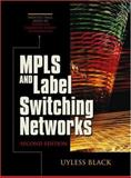 MPLS and Label Switching Networks, Black, Uyless D., 0130358193