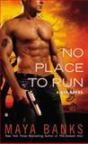 No Place to Run, Maya Banks, 0425238199
