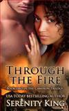 Through the Fire, Serenity King, 149536819X