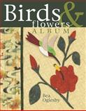 Birds and Flowers Album, Bea Oglesby and Barbara Smith, 1574328190