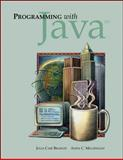 Programming with Java, Bradley, Julia Case and Millspaugh, Anita, 0072488190