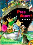 Pigs Ahoy, David M. McPhail, 0140558195