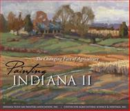 Painting Indiana II : The Changing Face of Agriculture, , 0253348196
