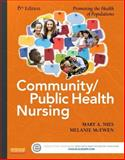 Community/Public Health Nursing : Promoting the Health of Populations, Nies, Mary A. and McEwen, Melanie, 0323188192