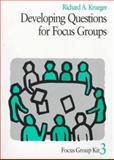 Developing Questions for Focus Groups, Krueger, Richard A., 0761908196