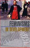 Feminisms in Development : Contradictions, Contestations and Challenges, , 1842778196