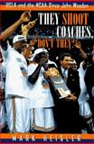 They Shoot Coaches, Don't They?, Mark Heisler, 0028608194