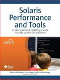 Solaris Performance and Tools : DTrace and MDB Techniques for Solaris 10 and OpenSolaris, McDougall, Richard and Mauro, Jim, 0131568191