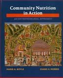 Community Nutrition in Action 1st Edition