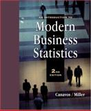 An Introduction to Modern Business Statistics, Canavos, George C. and Miller, Don M., 0534358195
