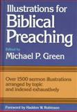 Illustrations for Biblical Preaching : Over 1500 Sermon Illustrations Arranged by Topic and Indexed Exhaustively, , 0801038197