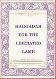 Haggadah for the Liberated Lamb, Roberta Kalechofsky, 0916288196