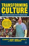 Transforming Culture, Elizabeth K. Briody and Robert T. Trotter, 1137408197