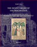 'the Devout Belief of the Imagination' : The Meditations on the Life of Christ and Female Spirituality in Medieval Italy, Flora, Holly, 2503528198