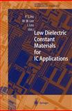Low Dielectric Constant Materials for IC Applications, , 3540678190