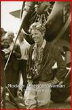 Modern American Women : A Documentary History, Ware, Susan, 0072418206