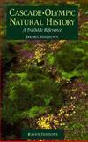 Cascade-Olympic Natural History, Mathews, Daniel, 0962078204