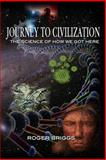Journey to Civilization, Roger Briggs, 0988438208