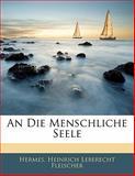 An Die Menschliche Seele, Hermes and Heinrich Leberecht Fleischer, 1141788209