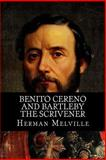 Benito Cereno and Bartleby the Scrivener, Herman Melville, 1499278209