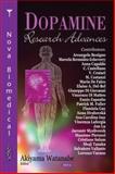 Dopamine Research Advances, Watanabe, Akiyama, 1600218202