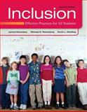 Inclusion : Effective Practices for All Students, McLeskey, James M. and Rosenberg, Michael S., 0132658208