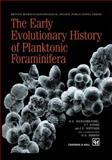 Early Evolutionary History of Planktonic Foraminifera, Banner, 0412758202