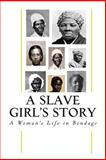 A Slave Girl's Story, Kate Drumgoold, 1480288209
