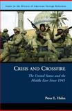 Crisis and Crossfire, Peter L. Hahn, 157488820X