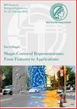 Shape-Centered Representations : From Features to Applications, Engel, David, 3832528202