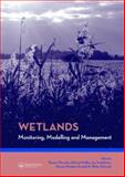 Wetlands: Monitoring, Modelling and Management : Proceedings of the International Conference W3M Wetlands: Modelling, Monitoring, Management, Wierzba, Poland, 22-25 September 2005, , 0415408202