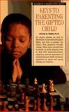 Keys to Parenting the Gifted Child, Rimm, Sylvia, 0812018206