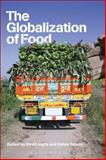 The Globalization of Food, , 184520820X