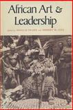 African Art & Leadership, Fraser, Douglas and Cole, Herbert M., 0299058204