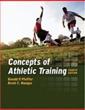 Concepts of Athletic Training, Mangus, Brent C., 076374820X