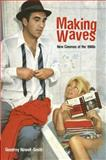 Making Waves : The New Cinemas of the 1960s, Nowell-Smith, Geoffrey and Nowell-Smith, 0826418201