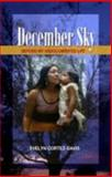 December Sky : Beyond My Undocumented Life, , 0976838206