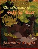 The Adventures of Poke Sa' Baar, Josephine Breglia, 1462688209