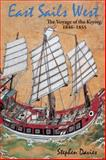 East Sails West : The Voyage of the Keying, 1846-1855, Davies, Stephen, 9888208209