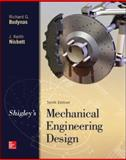Shigley's Mechanical Engineering Design, Budynas, Richard and Nisbett, Keith, 0073398209