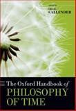 The Oxford Handbook of Philosophy of Time, , 0199298203