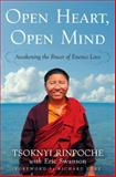 Open Heart, Open Mind, Tsoknyi Rinpoche and Eric Swanson, 0307888207