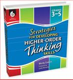 Strategies for Developing Higher-Order Thinking Skills, Wendy Conklin, 1425808204