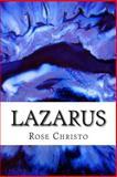 Lazarus, Rose Christo, 1494738201