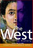 The West Vol. 1 : A Narrative History, Frankforter, A. Daniel and Spellman, William M., 0136058205