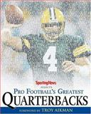 Pro Football's Greatest Quarterbacks, Sporting News, 0892048204