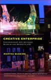 Creative Enterprise : Contemporary Art Between Museum and Marketplace, Buskirk, Martha, 1441188207